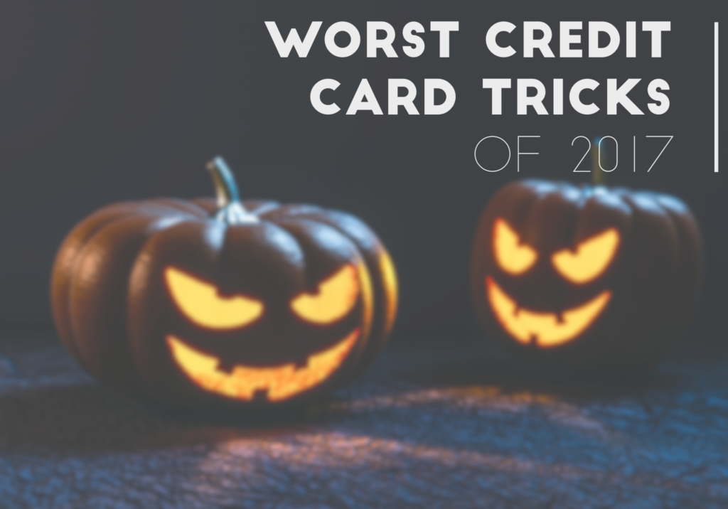 Scariest Credit Card Tricks to Avoid and the Treats to Get Instead