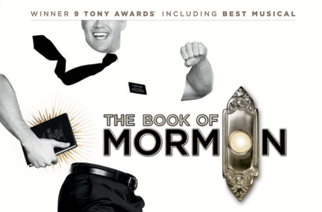 The Book of Mormon Back to Broadway San Diego by Popular Demand