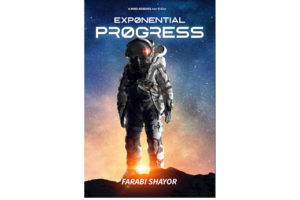"""Ground-Breaking Book Unravels 70 Yrs of Technological Progress; a New """"Shaping"""" of Mankind's Destiny"""