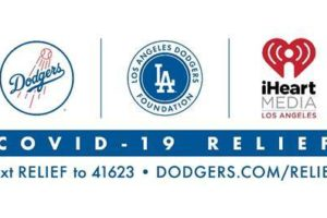 DODGERS FOUNDATION & iHEARTMEDIA  LAUNCH COVID-19 RELIEF EFFORTS