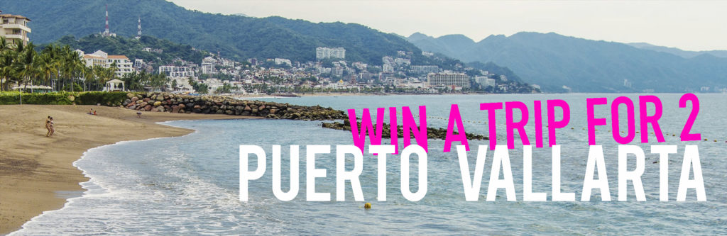 Win a Trip to Puerto Vallarta