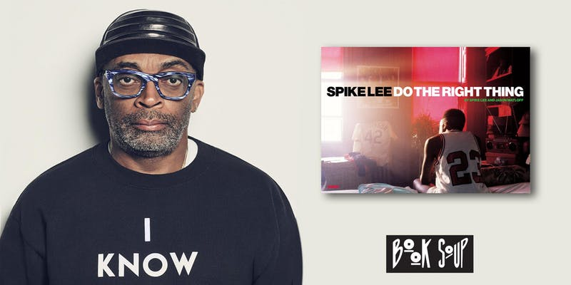 Oscar nominated filmmaker Spike Lee signs Spike Lee: Do the Right Thing!