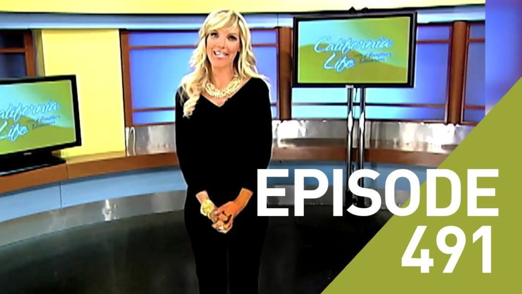 California Life with Heather Dawson | Episode 491