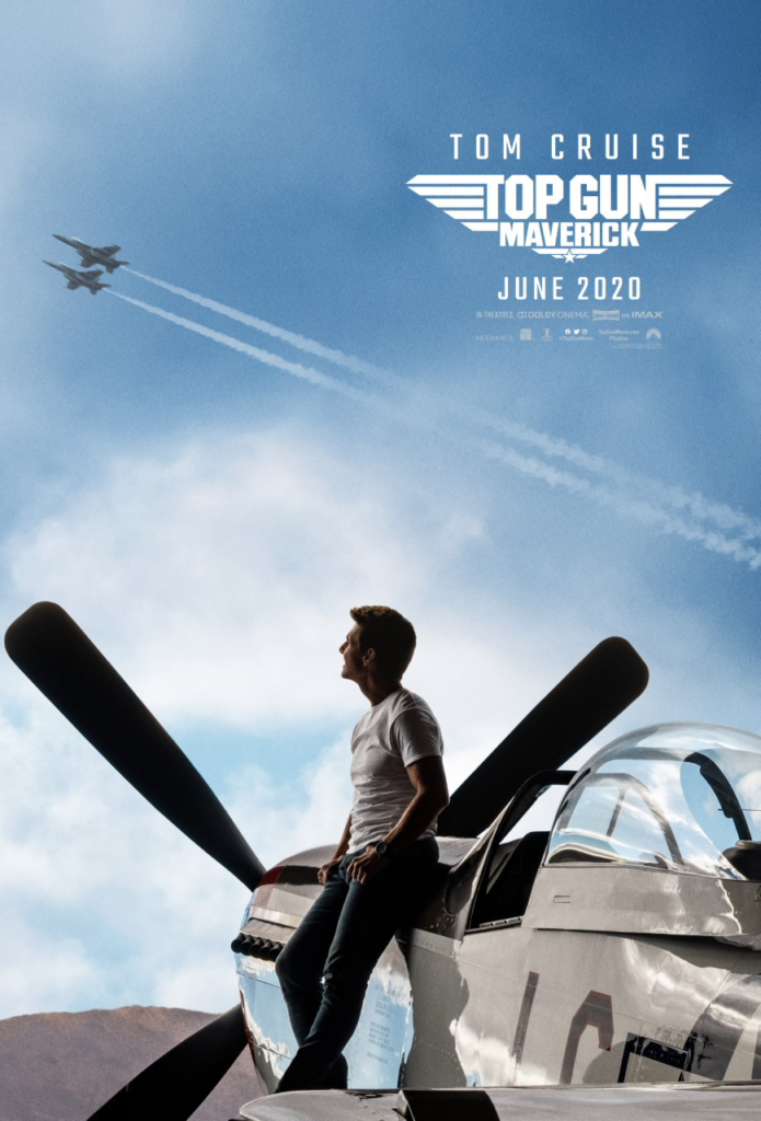 TOP GUN: MAVERICK IS IN THEATRES, IMAX AND DOLBY CINEMA JUNE 26, 2020