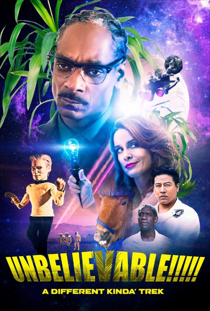 "New Poster for sci-fi parody adventure UNBELIEVABLE!!!!! with All-Star cast of 40 former ""Star Trek"" actors, and Snoop Dogg, Michael Madsen, Gilbert Gottfried, Robert Davi, introducing Katarina Van Derham, Angelique Fawcette, and Emily L. Stanton"