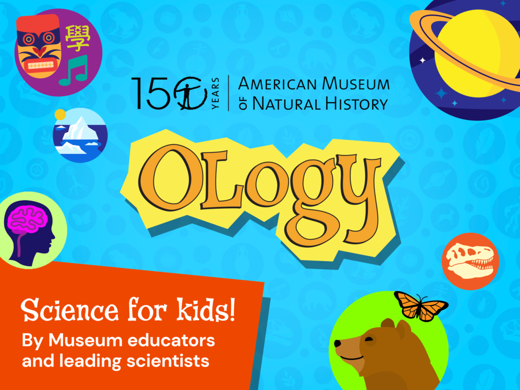 American Museum of Natural History Launches 'OLogy' Science App for Kids