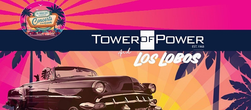 Tower of Power and Los Lobos to Co-Headline Special Labor Day Car-Show Edition of Concerts in Your Car