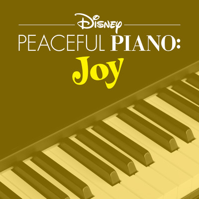 Disney Peaceful Piano: Joy Now Available