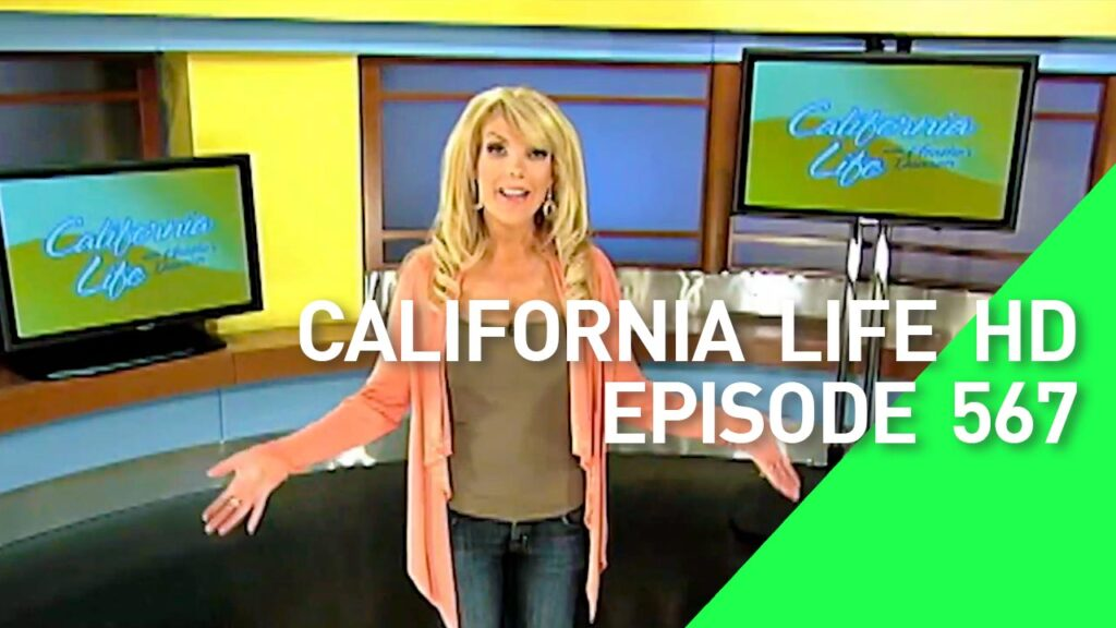 California Life HD Episode 567