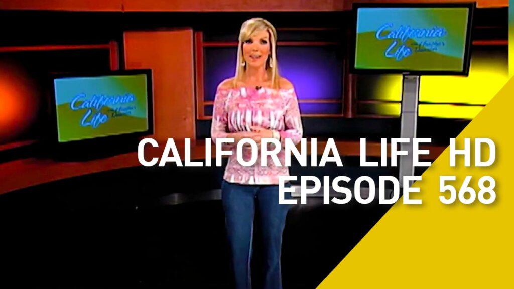 California Life HD Episode 568