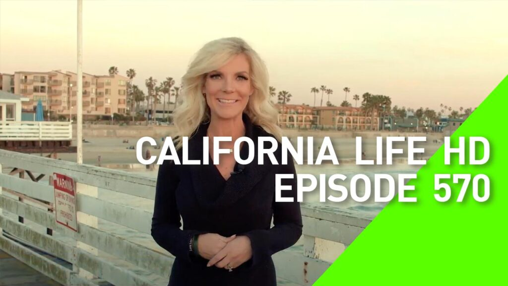 California Life HD Episode 570