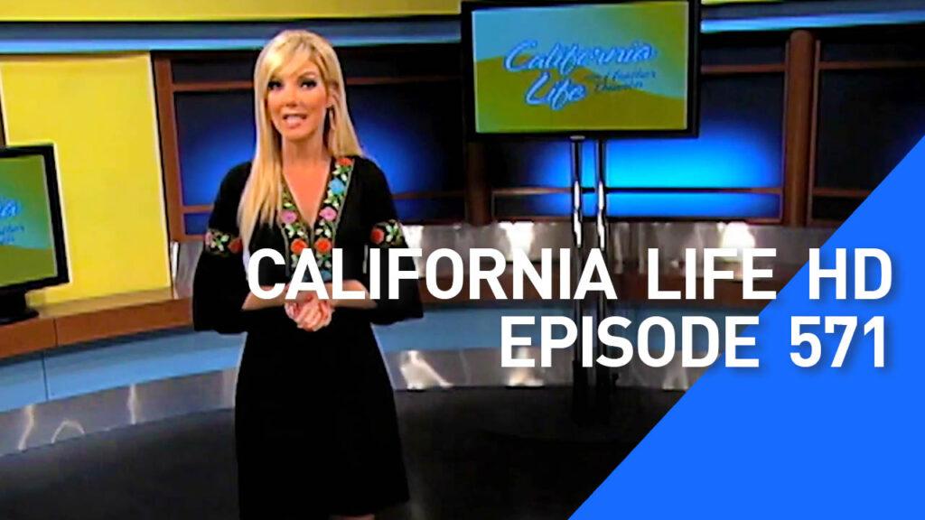 California Life HD ep 571