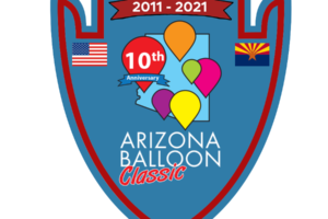 10th Anniversary Arizona Balloon Classic Arizona's Premier Hot Air Balloon Race & Festival Friday, April 30, 2021 through Sunday, May 2, 2021