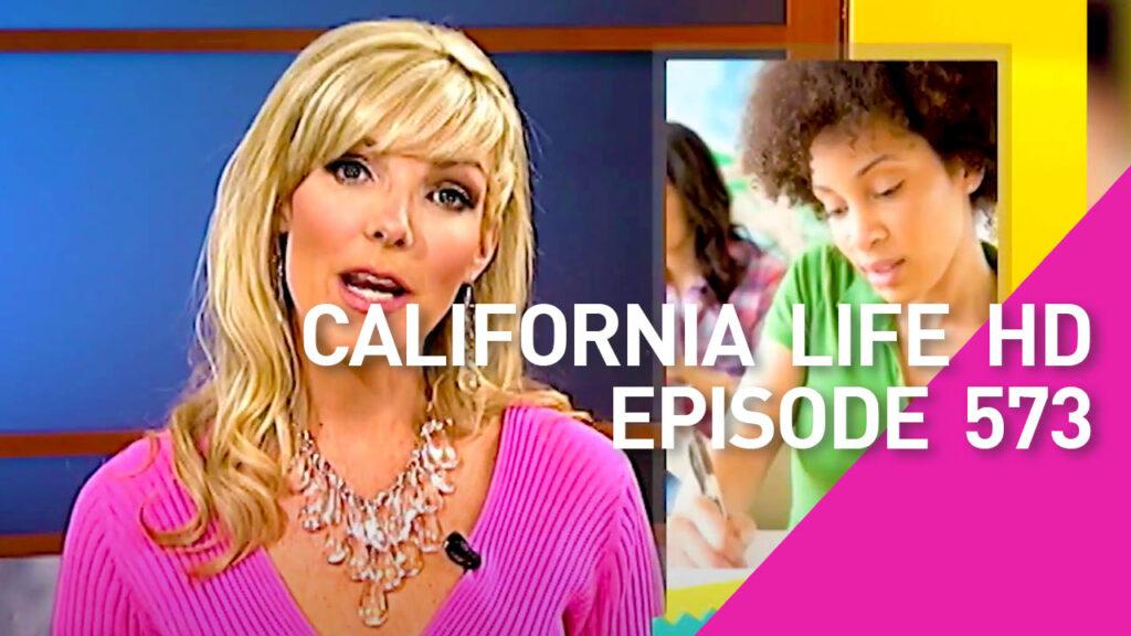California Life Episode 573