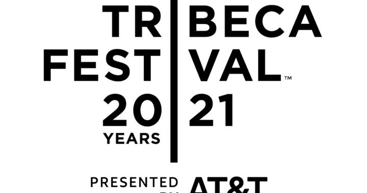 THE TRIBECA FESTIVAL™ ANNOUNCES 2021 TRIBECA TV, TRIBECA NOW AND  TRIBECA CREATORS MARKET