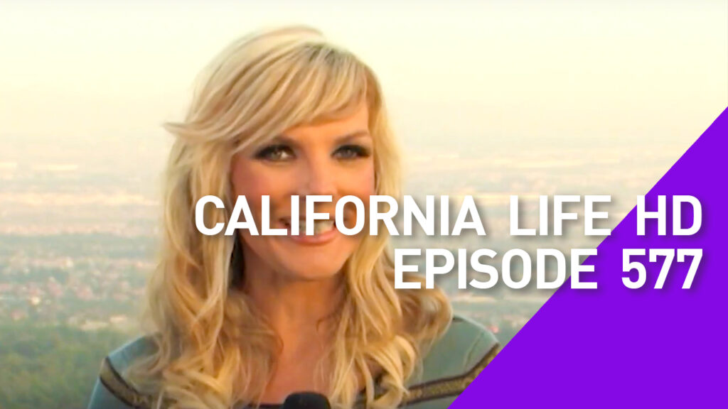 California Life HD Episode 577
