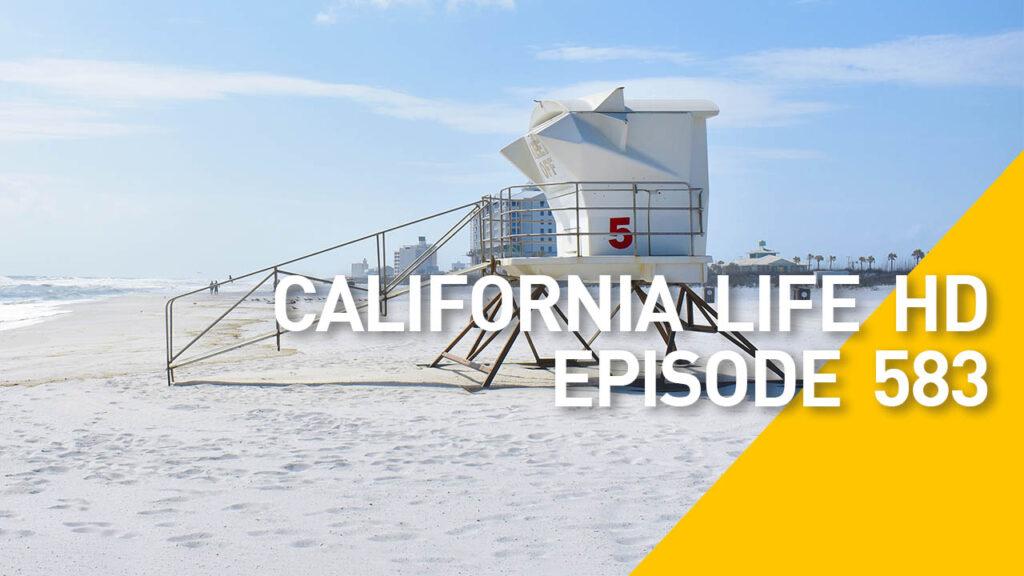 California Life HD Episode 583