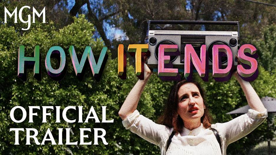 How it ends, official trailer out now