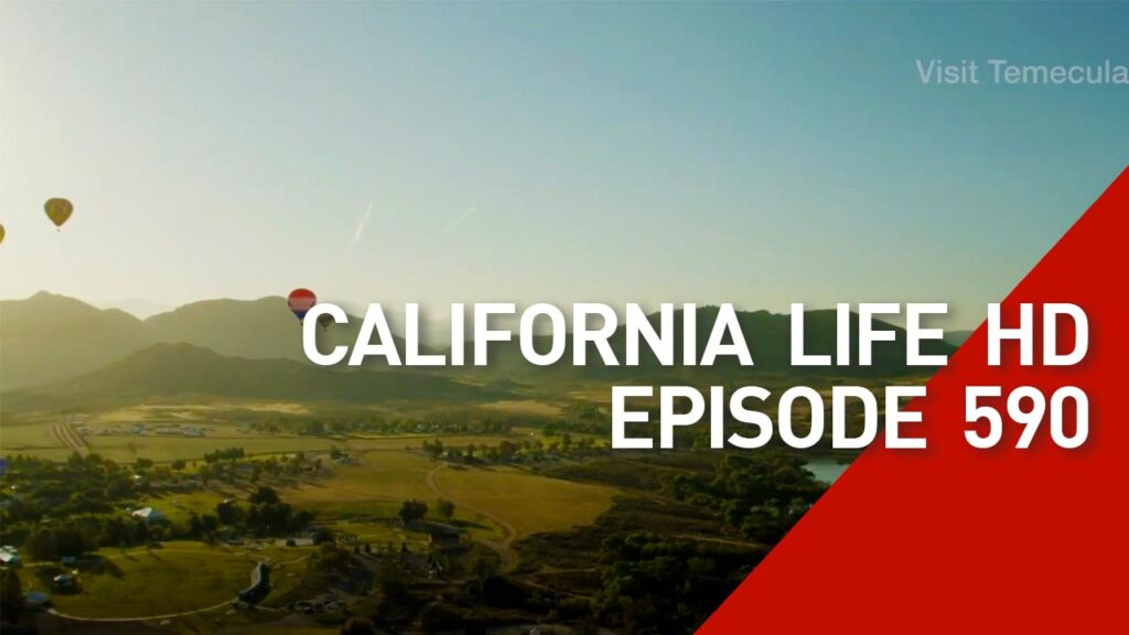 California Life HD Episode 590
