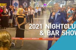 2021 Night Club and Bar Show