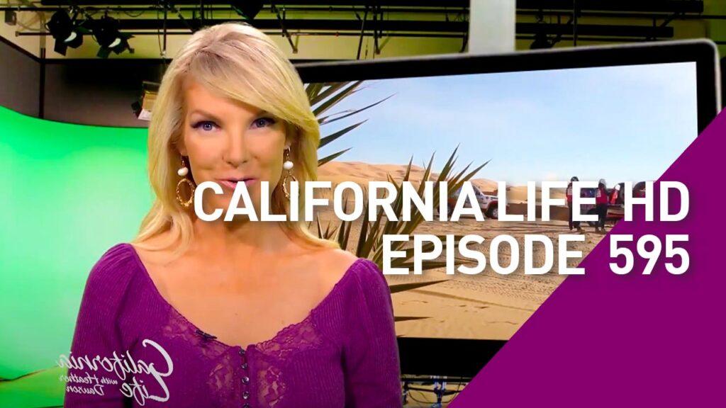 California Life HD Episode 595